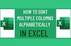 Sort Multiple Columns Alphabetically in Excel
